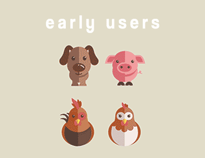 Early Users